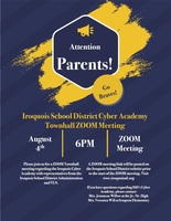 Iroquois Cyber Academy Town Hall Meeting