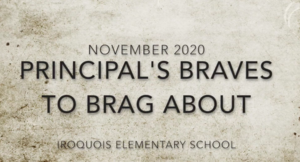 Principal's Braves to Brag About- November