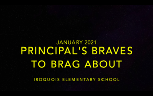 January Principal's Braves to Brag About