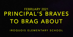 February Principal's Braves to Brag About