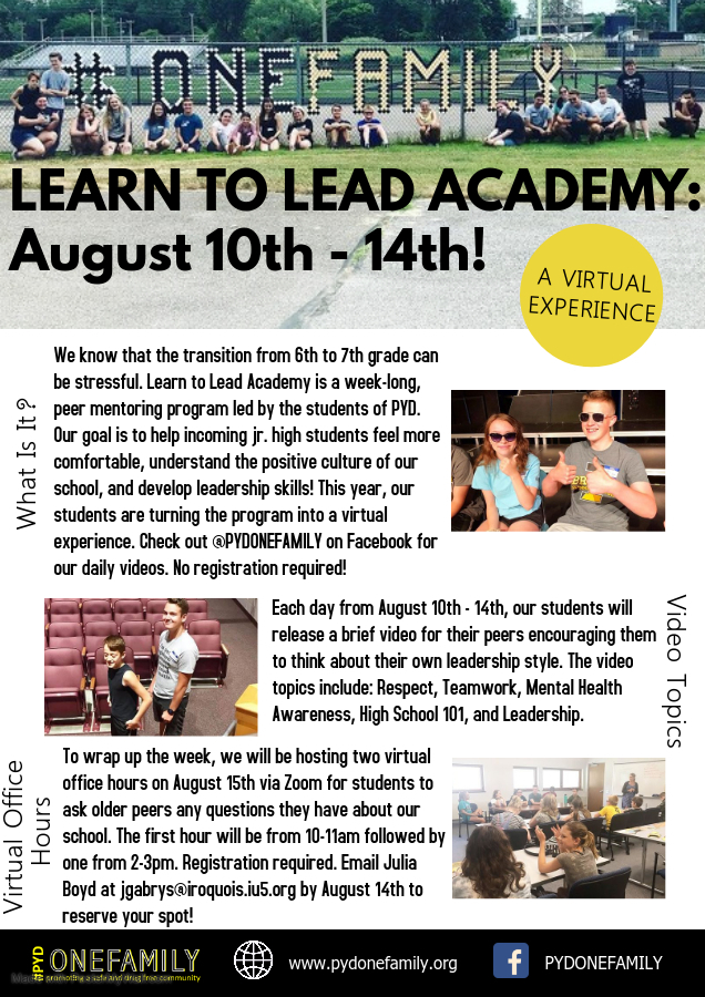 Do you have students entering 7th grade at Iroquois? If so, please join us from August 10th - 14th for our virtual Learn to Lead Academy! Please see the attached flyer for more information and email Julia Boyd at jgabrys@iroquois.iu5.org with any questions.